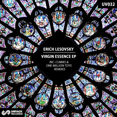 UV032 Erich Lesovsky – Virgin Essence EP [incl. Cumiks & One Millon Toys Remixes]