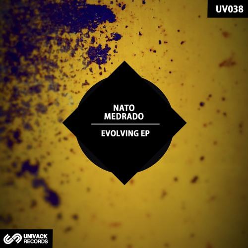 Univack Records UV038 Nato Medrado – Evolving EP