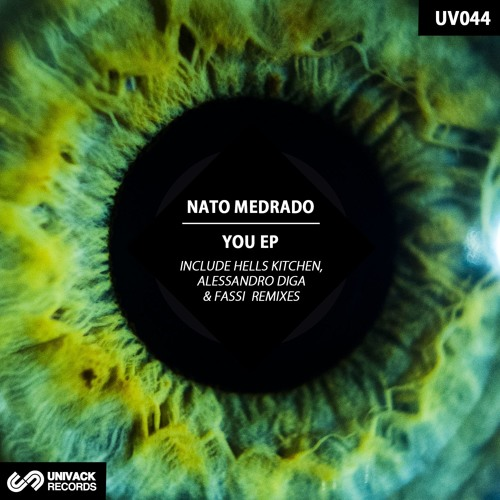 Nato Medrado – You EP [incl. Hells Kitchen, Alessandro Diga, & Fassi Remixes]