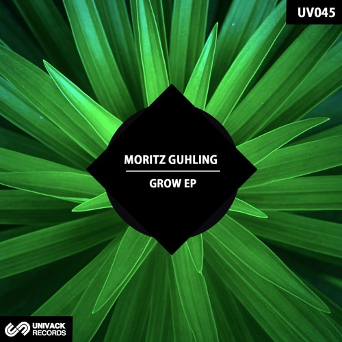 Moritz Guhling – Grow EP [Univack Records – UV045]