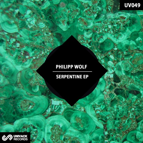 Philipp Wolf – Serpentine EP (UV049) Univack Records