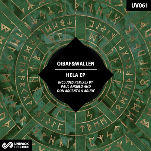 OIBAF&WALLEN – Hela EP (incl. Paul Angelo & Don Argento + Arude remixes)